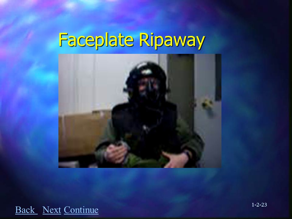 1-2-23 Faceplate Ripaway Back Back Next ContinueNextContinue