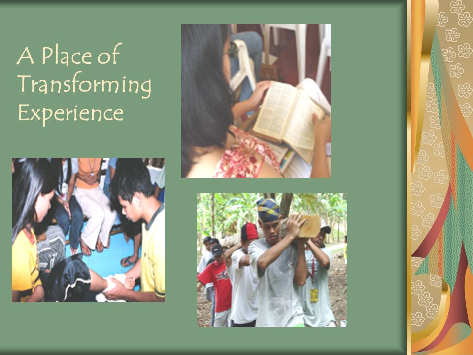 A Place of Transforming Experience