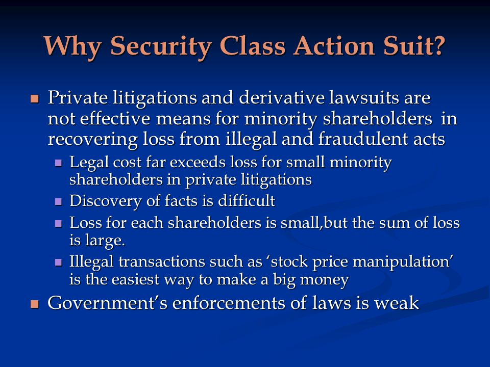 Why Security Class Action Suit.