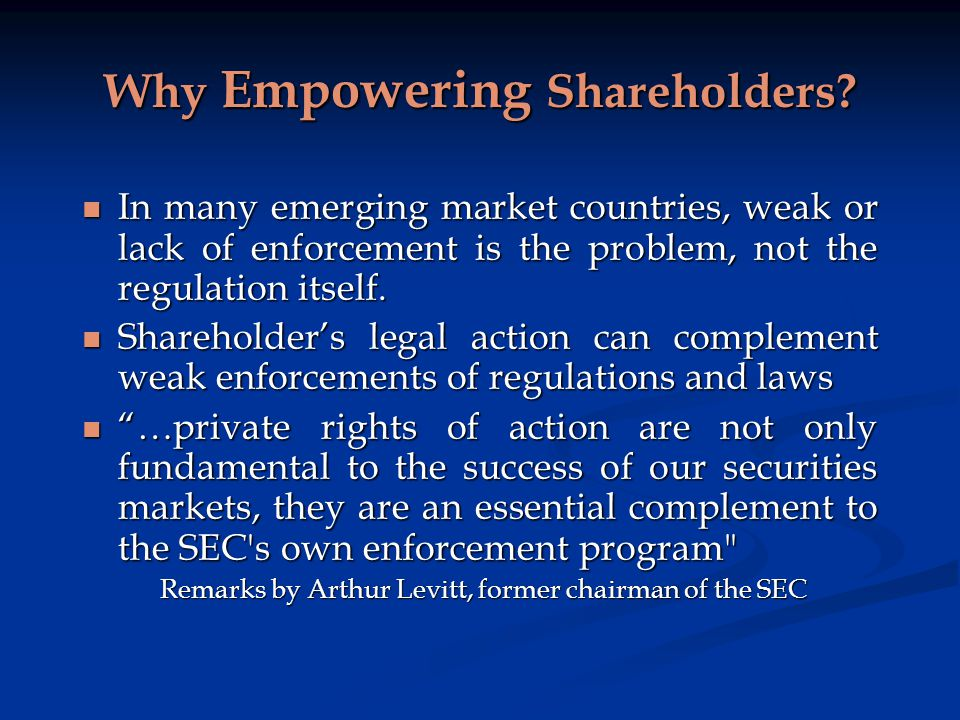 Why Empowering Shareholders.