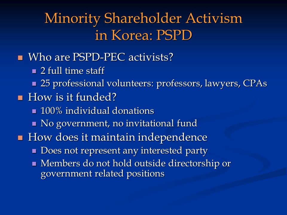 Minority Shareholder Activism in Korea: PSPD Who are PSPD-PEC activists.