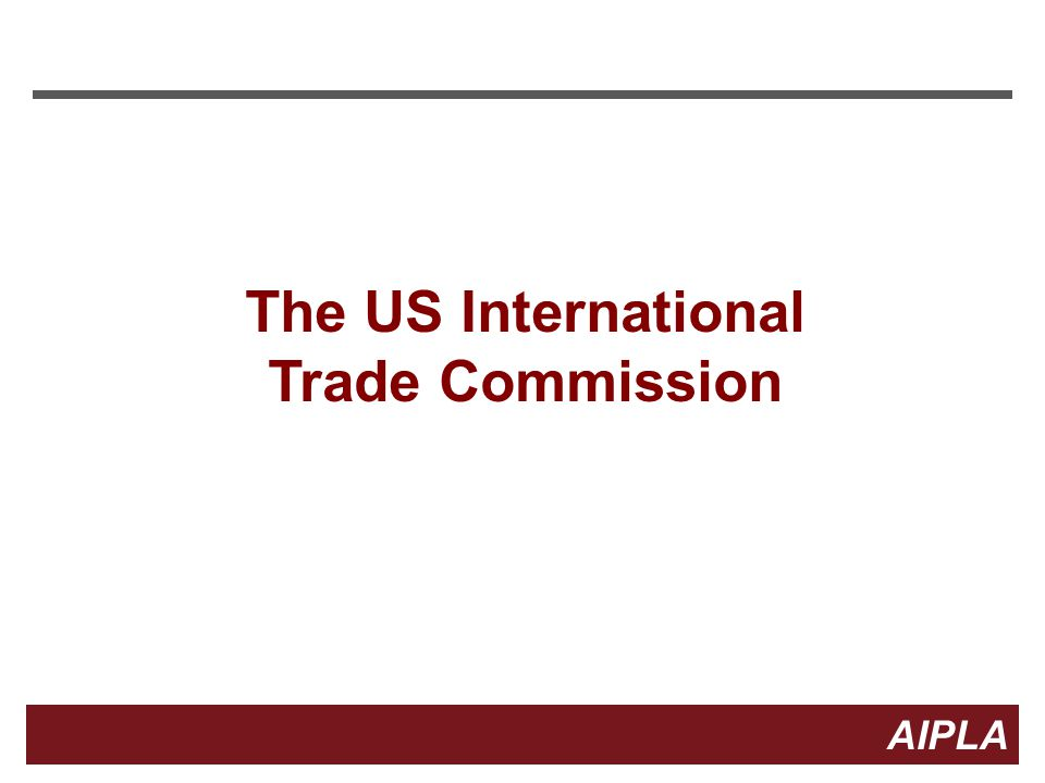 10 AIPLA Firm Logo Patent Litigation at the ITC 19 U.S.C.