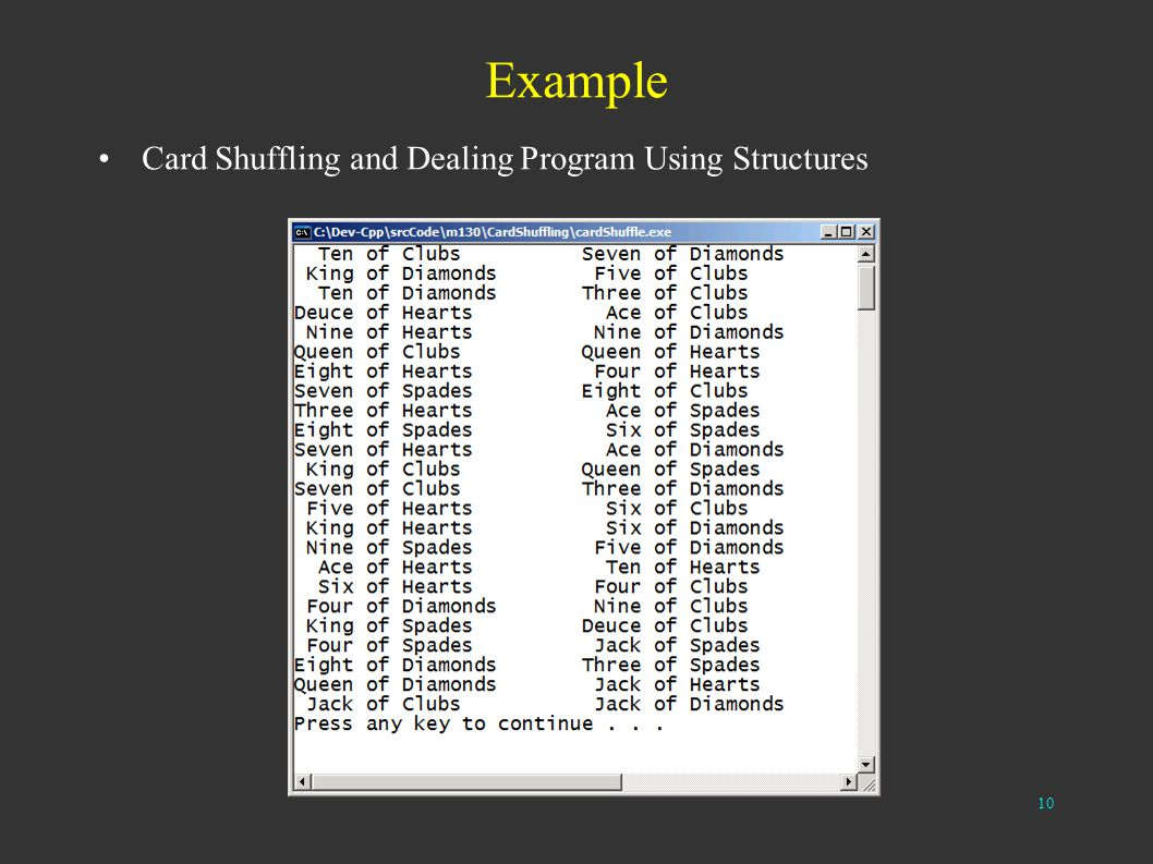 10 Example Card Shuffling and Dealing Program Using Structures