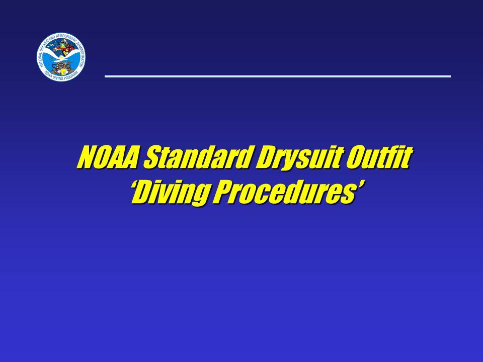 NOAA Standard Drysuit Outfit Diving Procedures