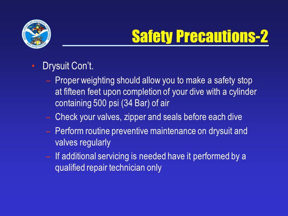 Safety Precautions-2 Drysuit Cont.