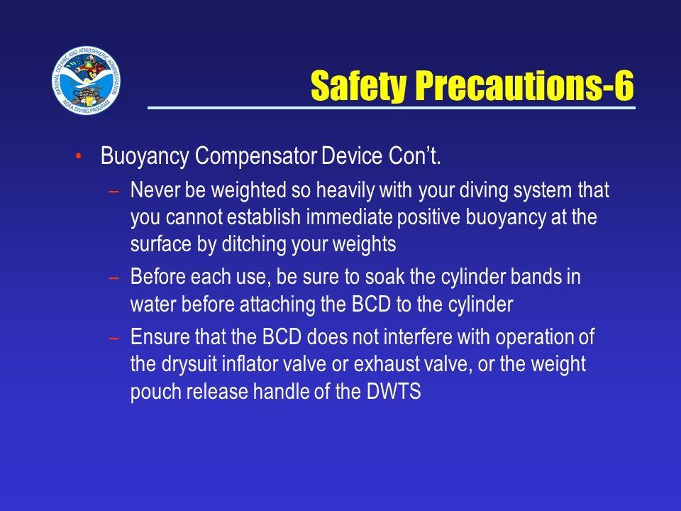 Safety Precautions-6 Buoyancy Compensator Device Cont.