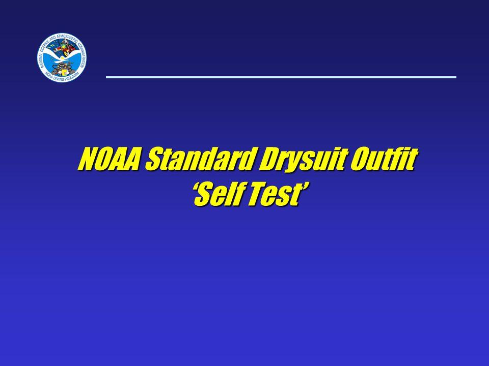 NOAA Standard Drysuit Outfit Self Test
