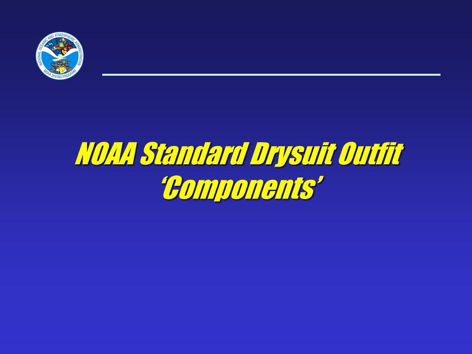 NOAA Standard Drysuit Outfit Components