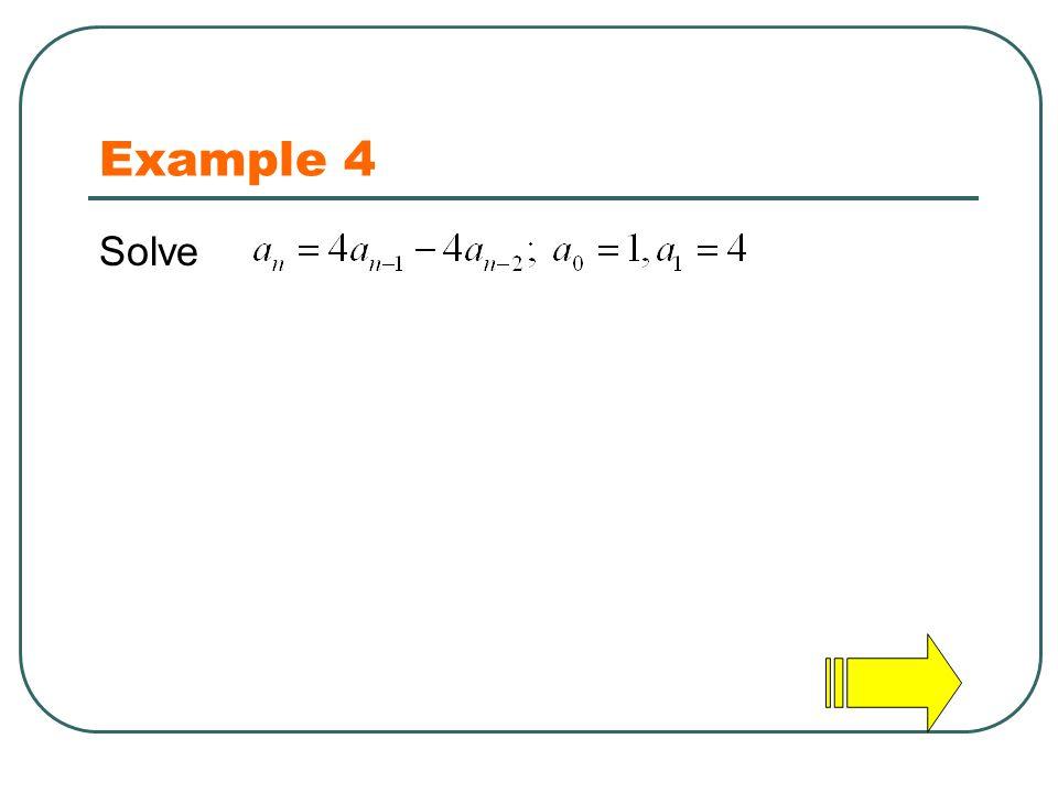 Example 4 Solve
