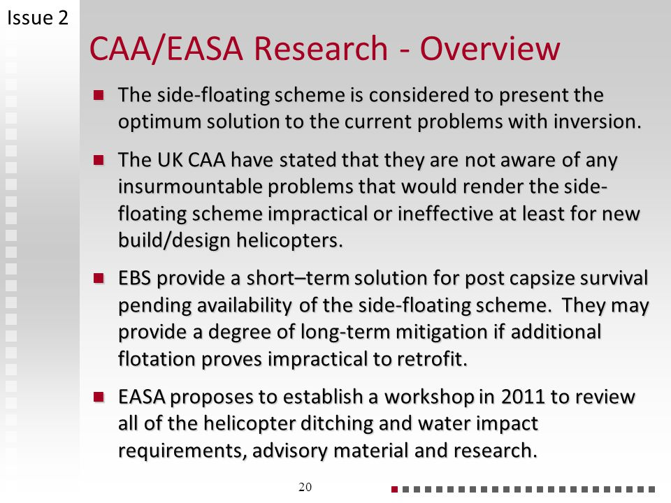 CAA/EASA Research - Overview The side-floating scheme is considered to present the optimum solution to the current problems with inversion.