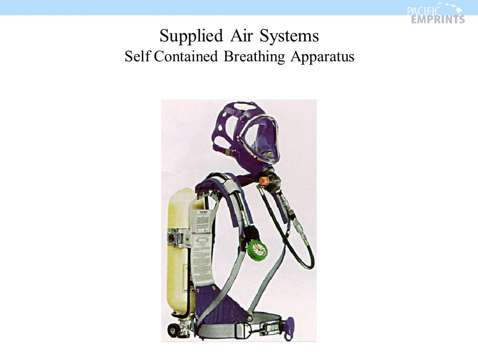 Supplied Air Systems Self Contained Breathing Apparatus