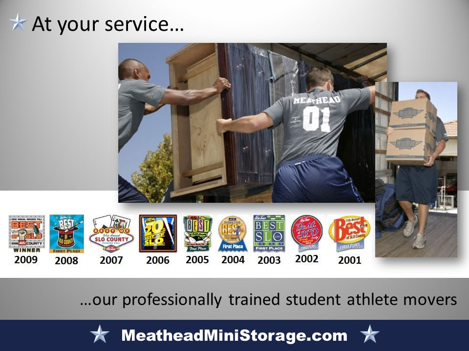 MeatheadMiniStorage.com At your service… …our professionally trained student athlete movers