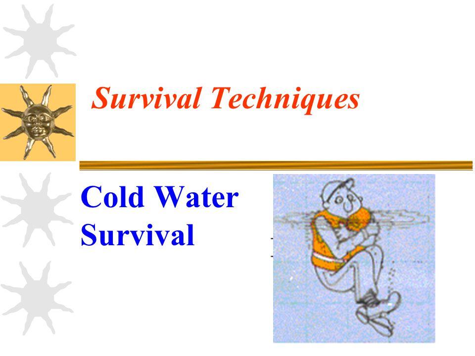 Survival Techniques Cold Water Survival