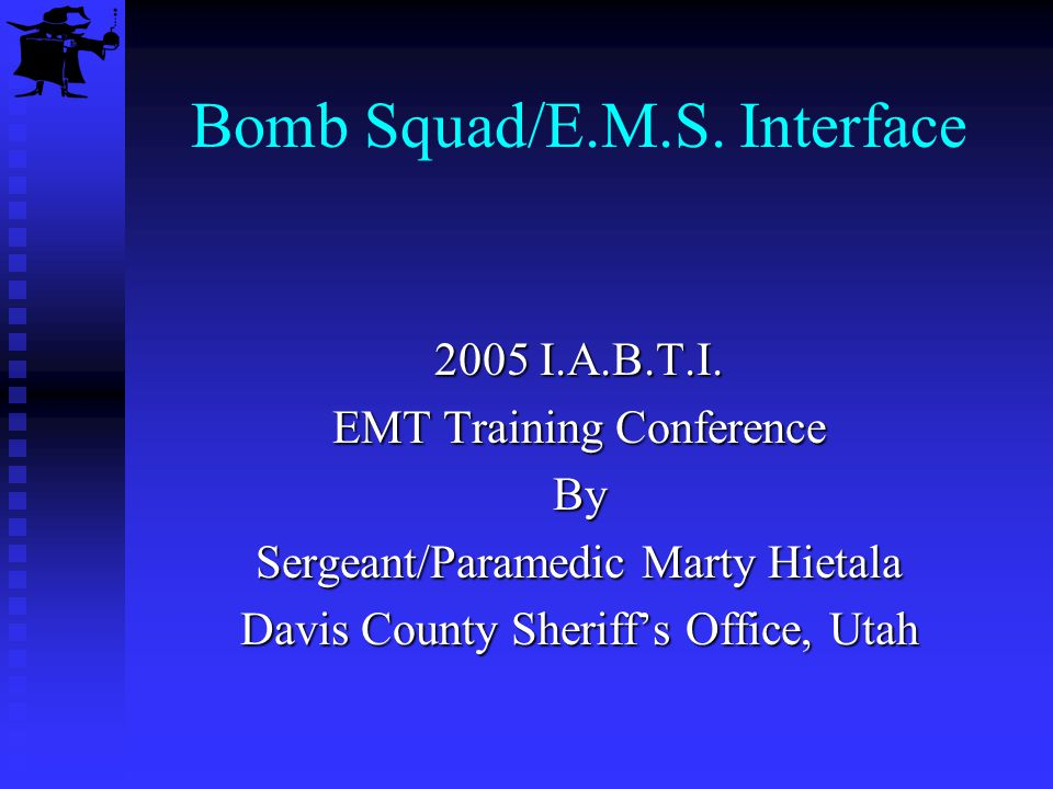 Goals Understand levels of emergency medical care Understand trauma centers and burn centers Understand the Incident Command System Articulate potential hazards for EMS and Fire personnel Articulate potential hazards and mechanisms of injury for the bomb technician Demonstrate emergency doffing of the bomb suit and chemical suit
