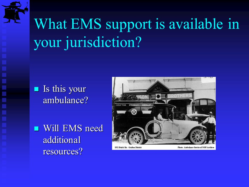 What type of Fire Dept.support is available in your jurisdiction.