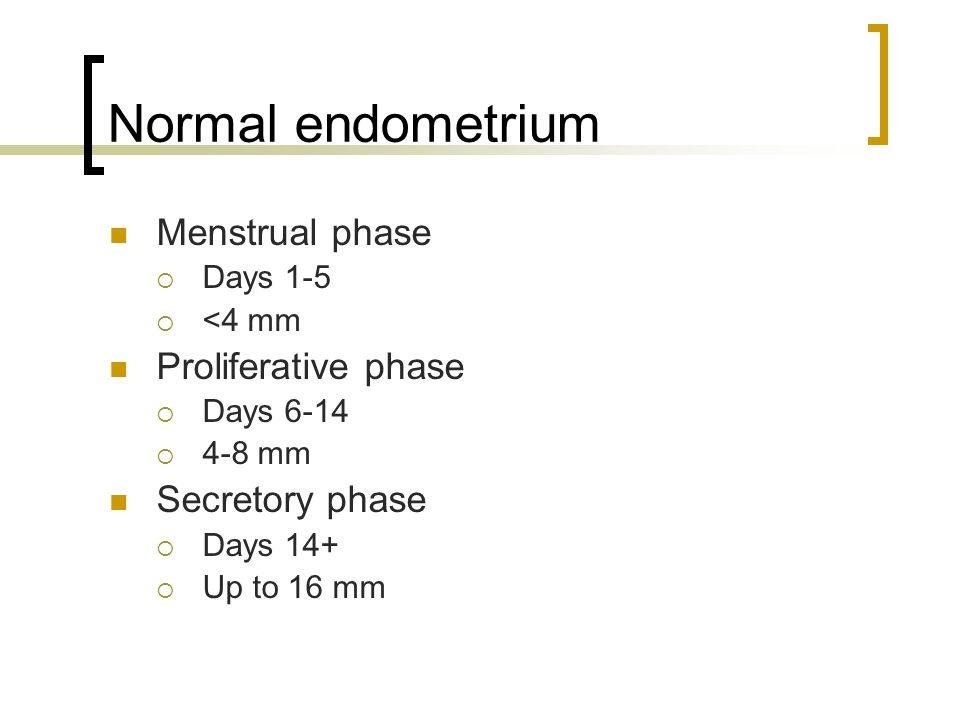 Normal endometrium In the follicular phase, the endometrium becomes relatively hypodense As the cycle progresses the endometrium becomes more hyperechoic