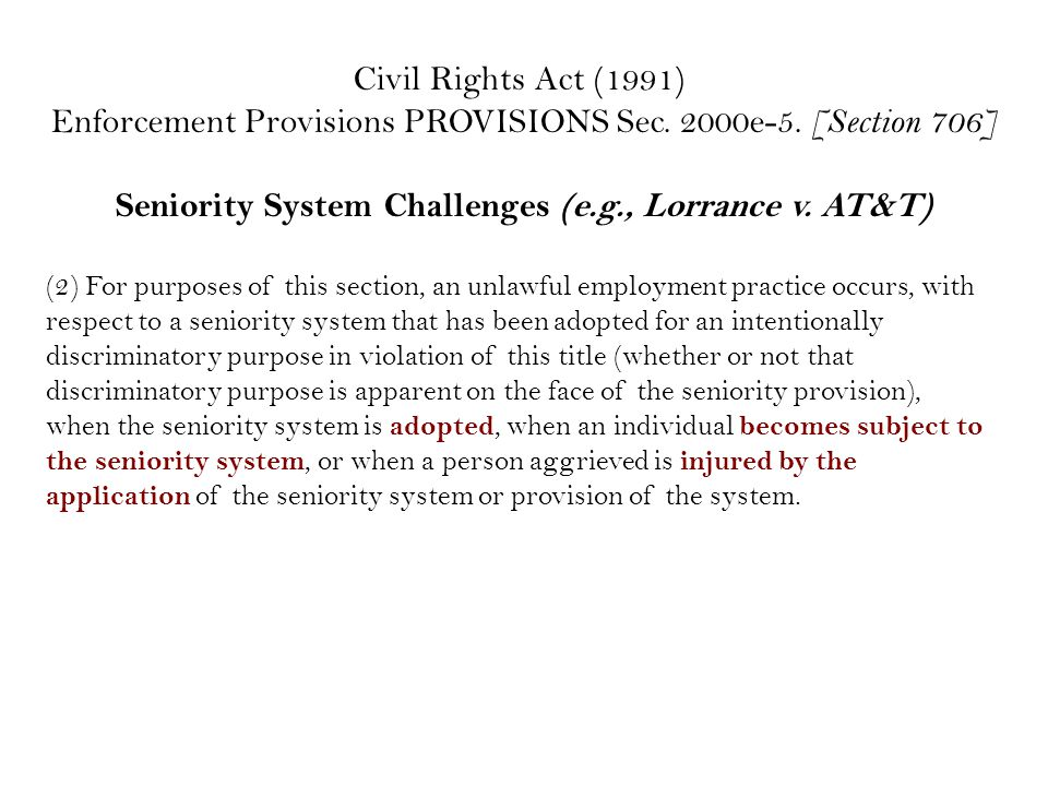 Civil Rights Act (1991) Enforcement Provisions PROVISIONS Sec.