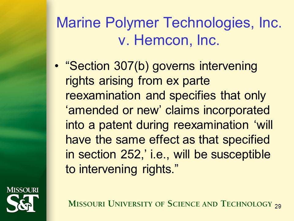 Marine Polymer Technologies, Inc. v. Hemcon, Inc. Section 307(b) governs intervening rights arising from ex parte reexamination and specifies that onl