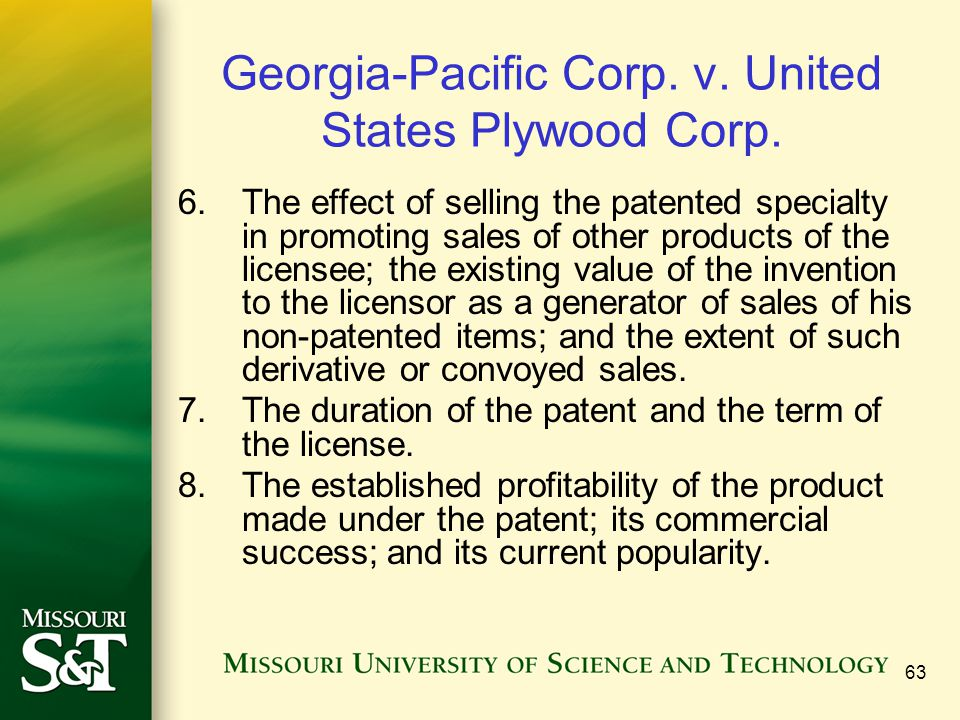 63 Georgia-Pacific Corp. v. United States Plywood Corp. 6. The effect of selling the patented specialty in promoting sales of other products of the li