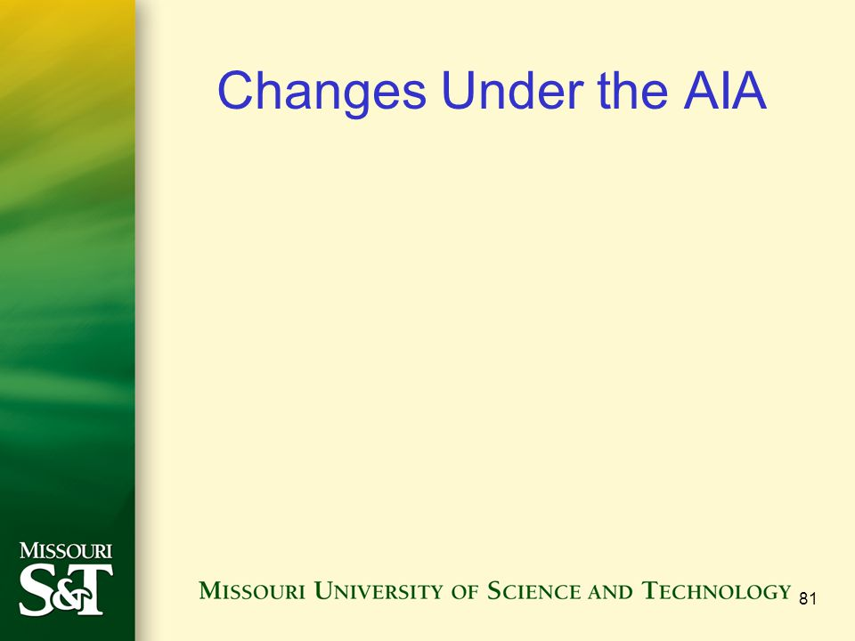 Changes Under the AIA 81