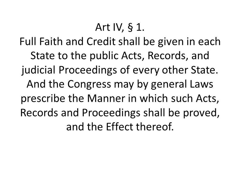 Art IV, § 1.