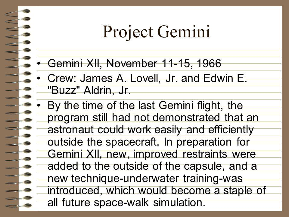 Project Gemini Gemini XII, November 11-15, 1966 Crew: James A.