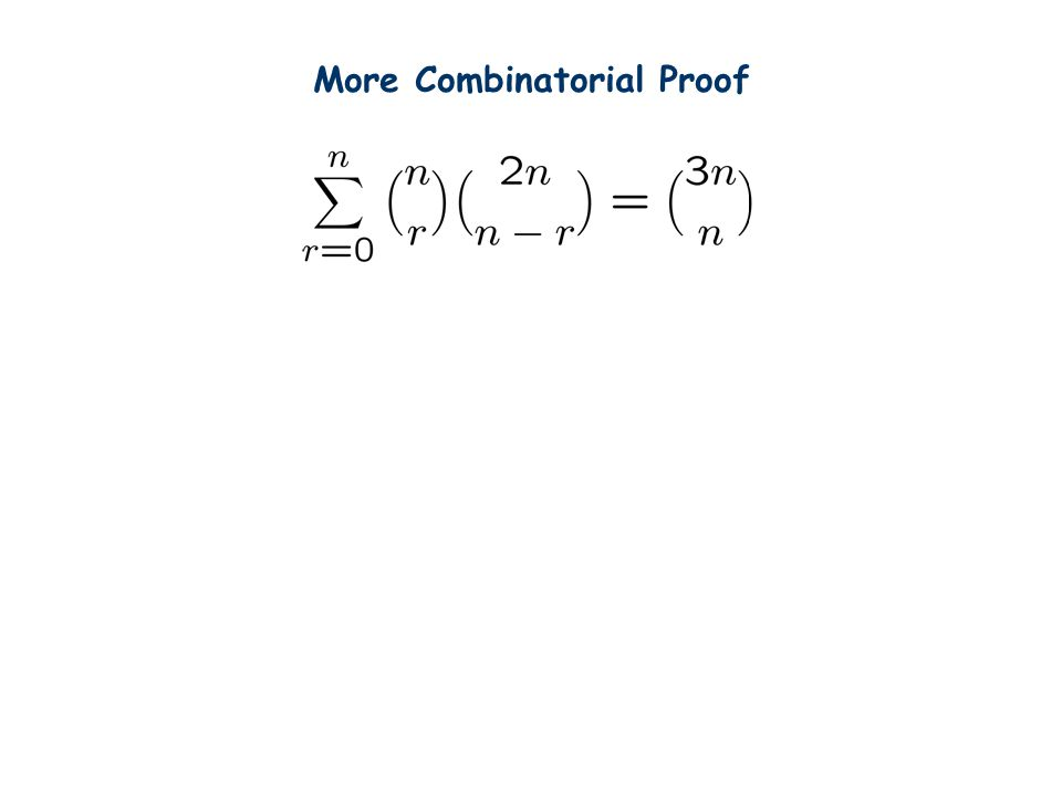 More Combinatorial Proof