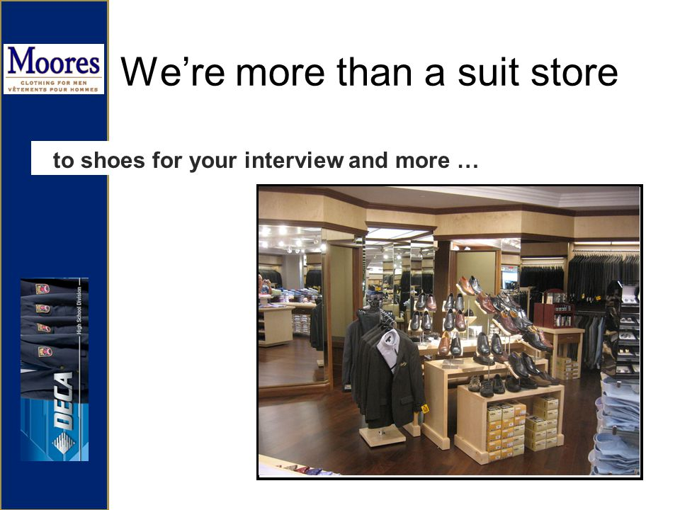 Were more than a suit store to shoes for your interview and more …