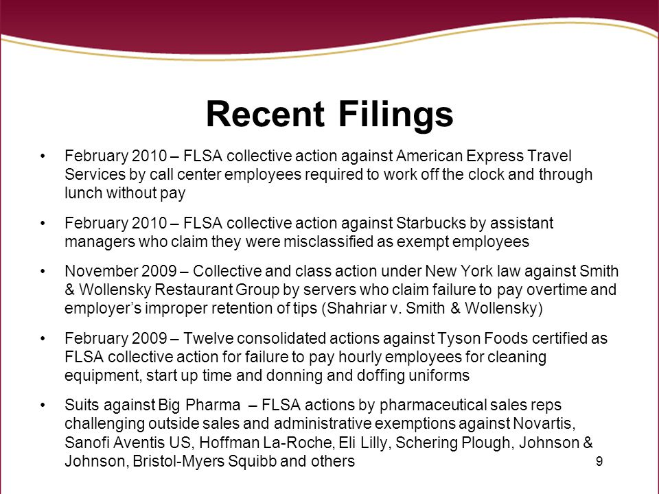10 Top Ten Reasons for FLSA Lawsuits Number 10:Employers failure to compensate employees for training time Number 9: Employers failure to compensate employees who volunteer their time Number 8: Employers failure to include extra compensation in overtime pay Number 7:Employers failure to pay employees for short breaks Number 6:Employers failure to pay employees who work through lunch