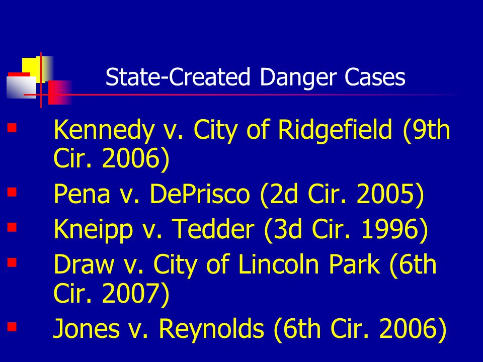State-Created Danger Cases Kennedy v. City of Ridgefield (9th Cir.
