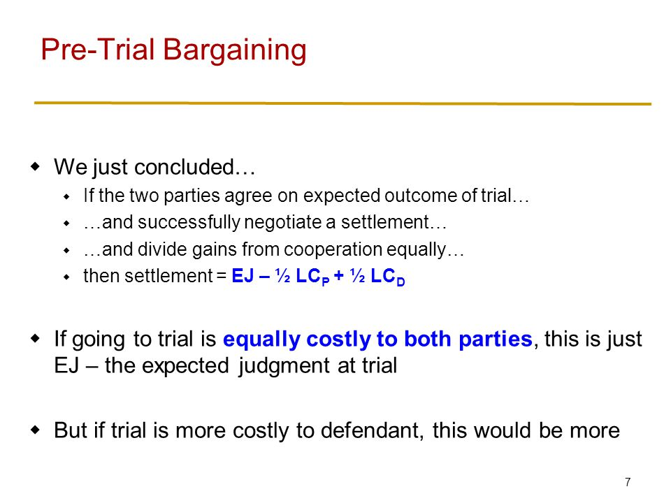 18 Trial has to answer two questions: Is defendant liable.