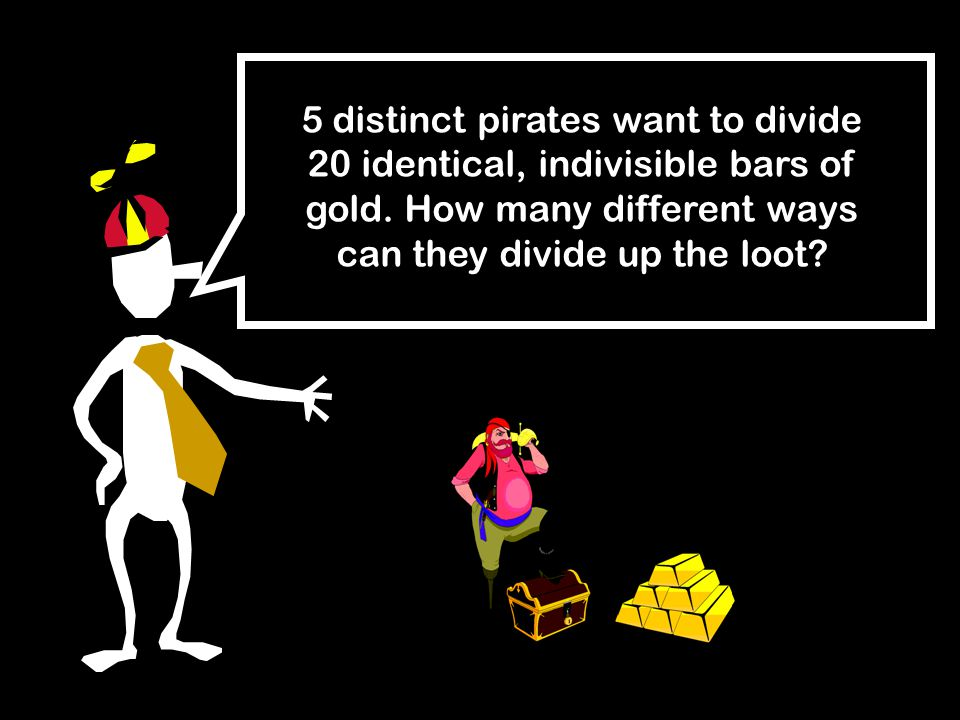 5 distinct pirates want to divide 20 identical, indivisible bars of gold.