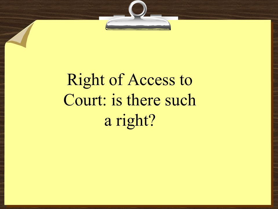 Right of Access to Court: is there such a right