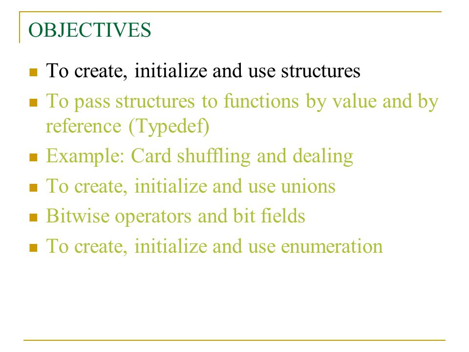 Review Structures are collections of related variables under one name.