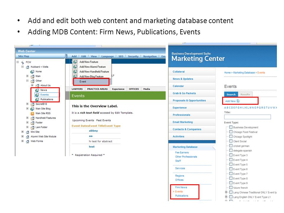 Add and edit both web content and marketing database content Adding MDB Content: Firm News, Publications, Events