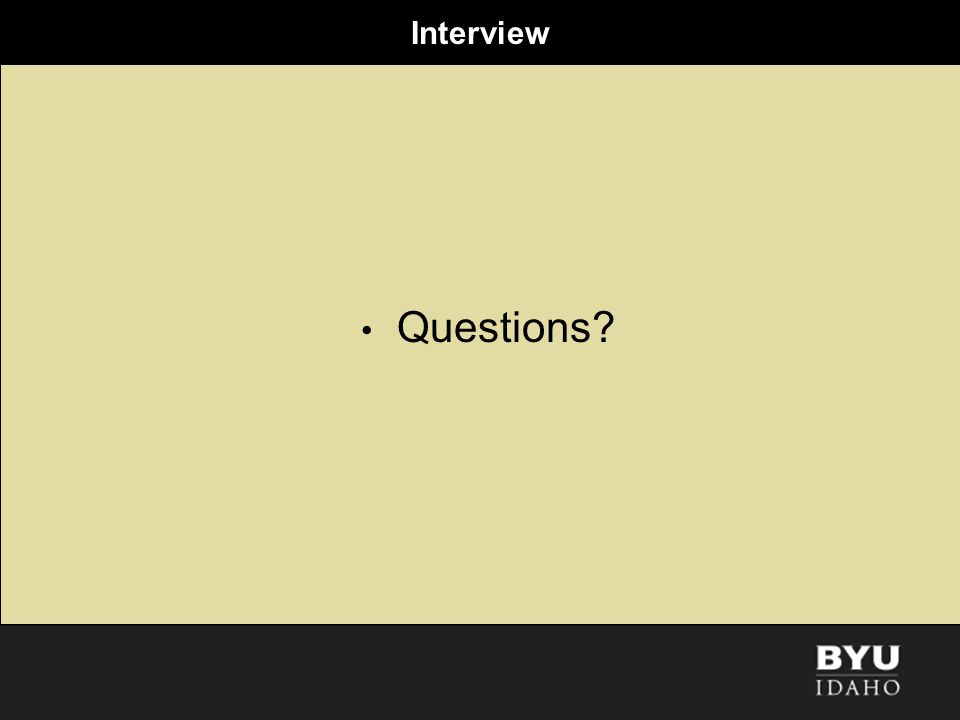 Interview Questions?
