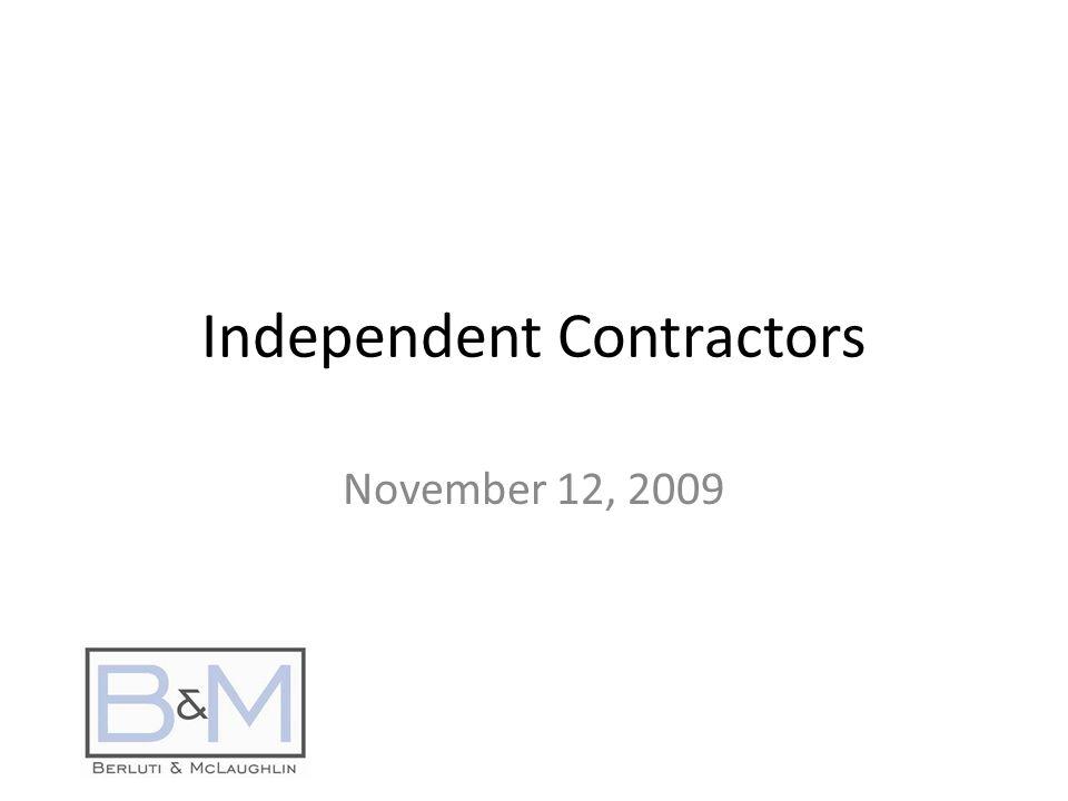 Independent Contractors November 12, 2009