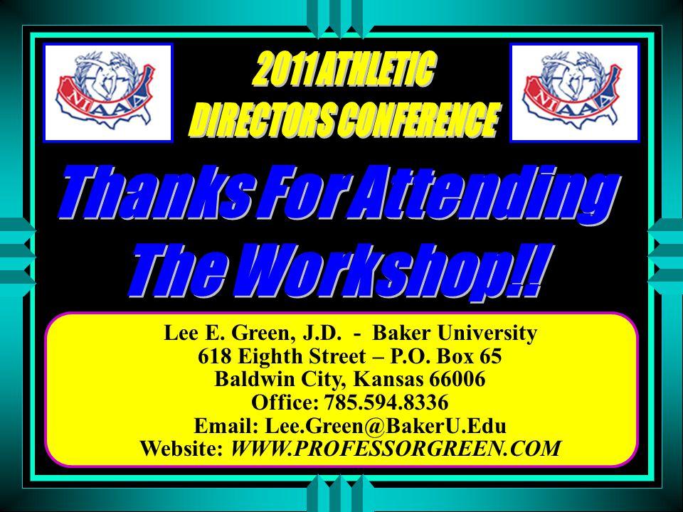 Lee E. Green, J.D. - Baker University 618 Eighth Street – P.O.