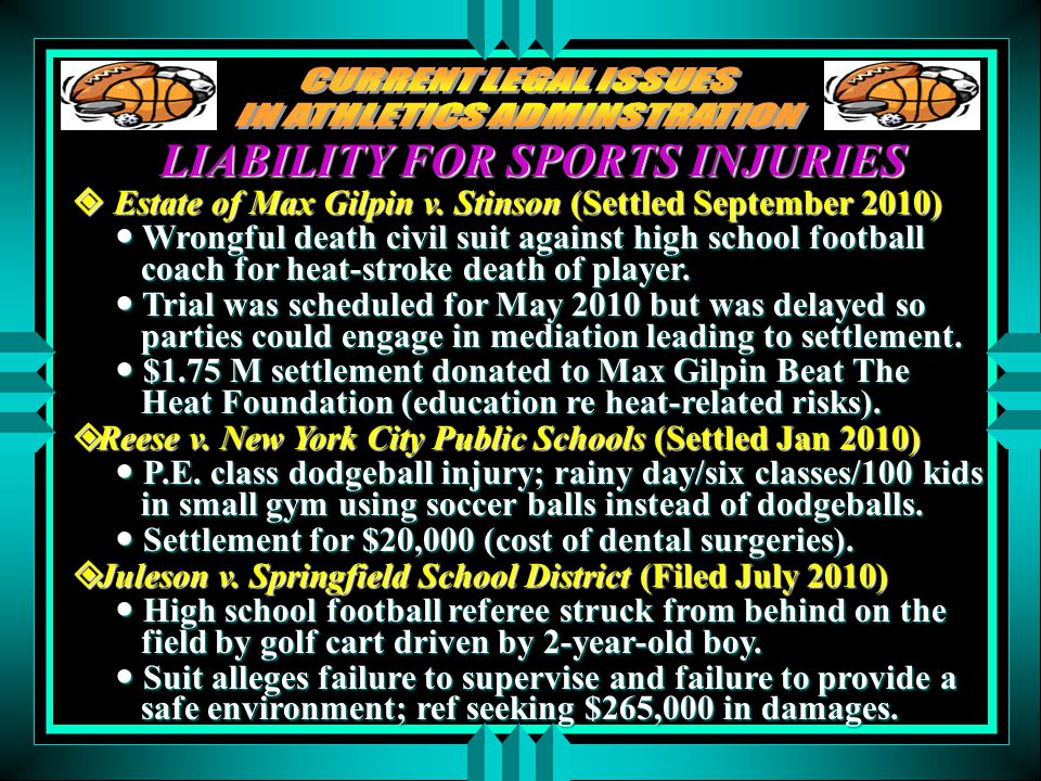 LIABILITY FOR SPORTS INJURIES Estate of Max Gilpin v.