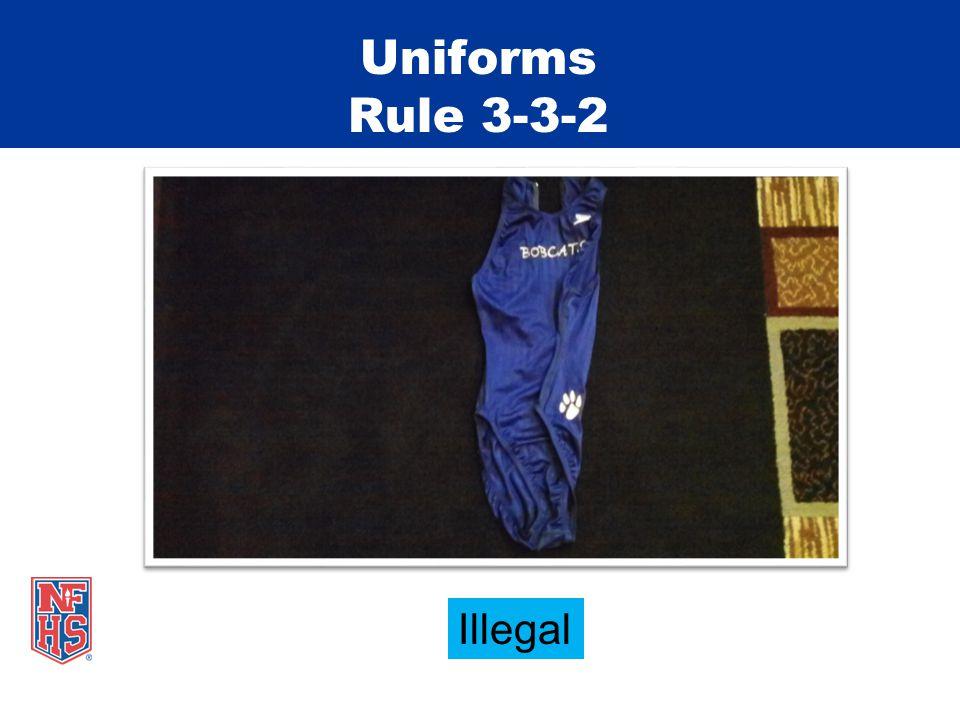 Uniforms Rule 3-3-2 Illegal