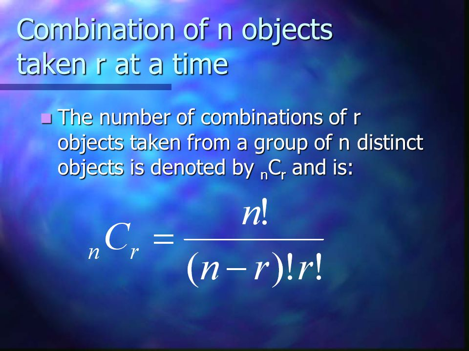 For instance, the number of combinations of 2 objects taken from a group of 5 objects is For instance, the number of combinations of 2 objects taken from a group of 5 objects is 2