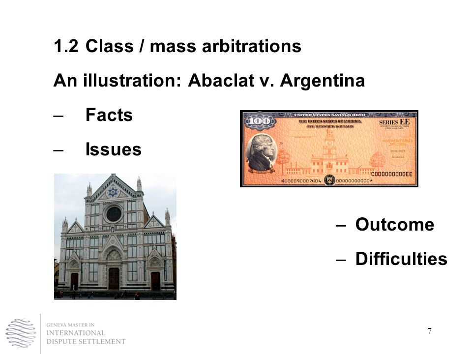 7 1.2 Class / mass arbitrations An illustration: Abaclat v.