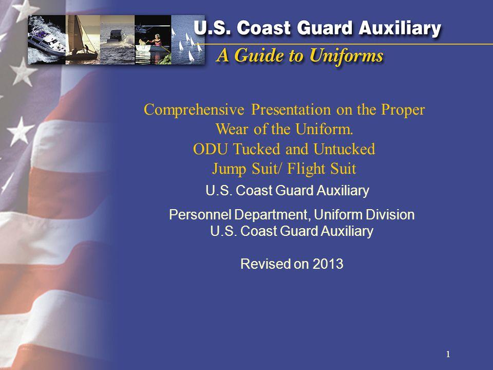 U.S.Coast Guard Auxiliary Comprehensive Presentation on the Proper Wear of the Uniform.