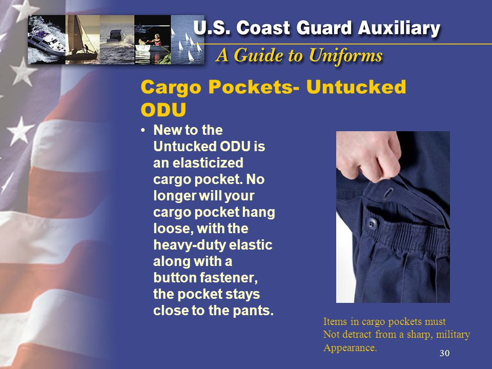 Cargo Pockets- Untucked ODU New to the Untucked ODU is an elasticized cargo pocket.
