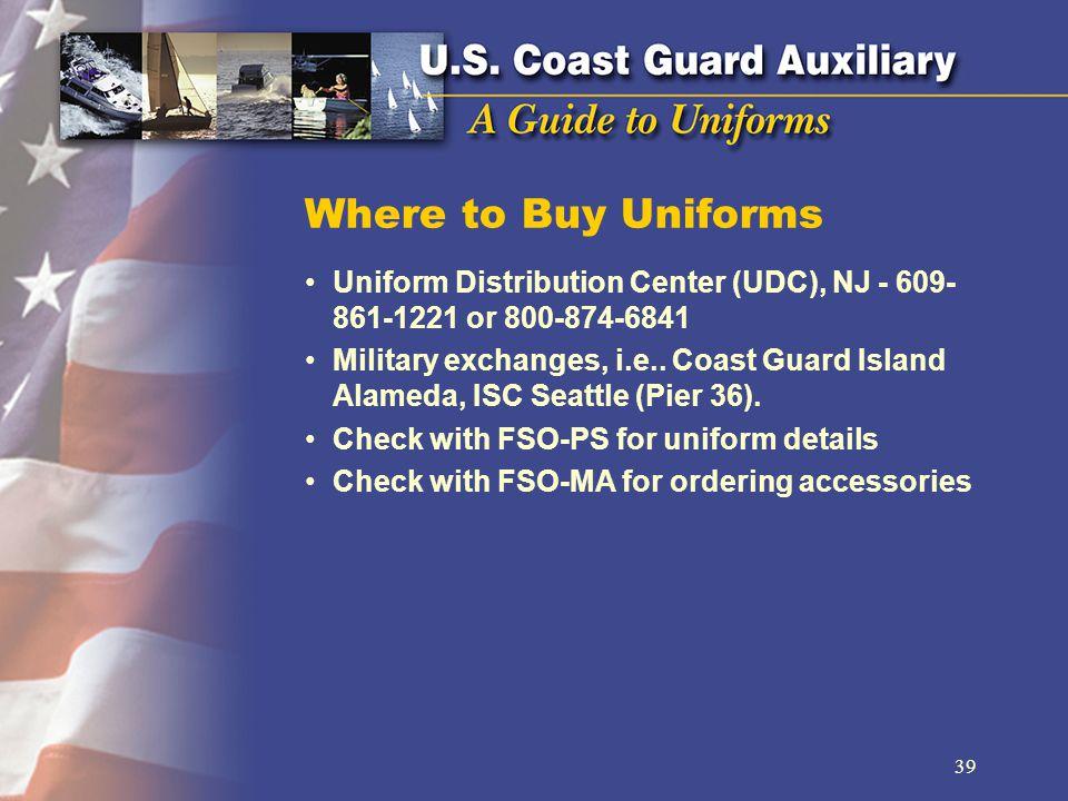Where to Buy Uniforms Uniform Distribution Center (UDC), NJ - 609- 861-1221 or 800-874-6841 Military exchanges, i.e..