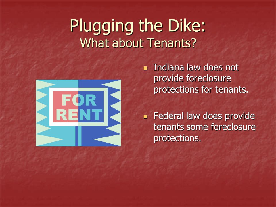 Plugging the Dike: What about Tenants.