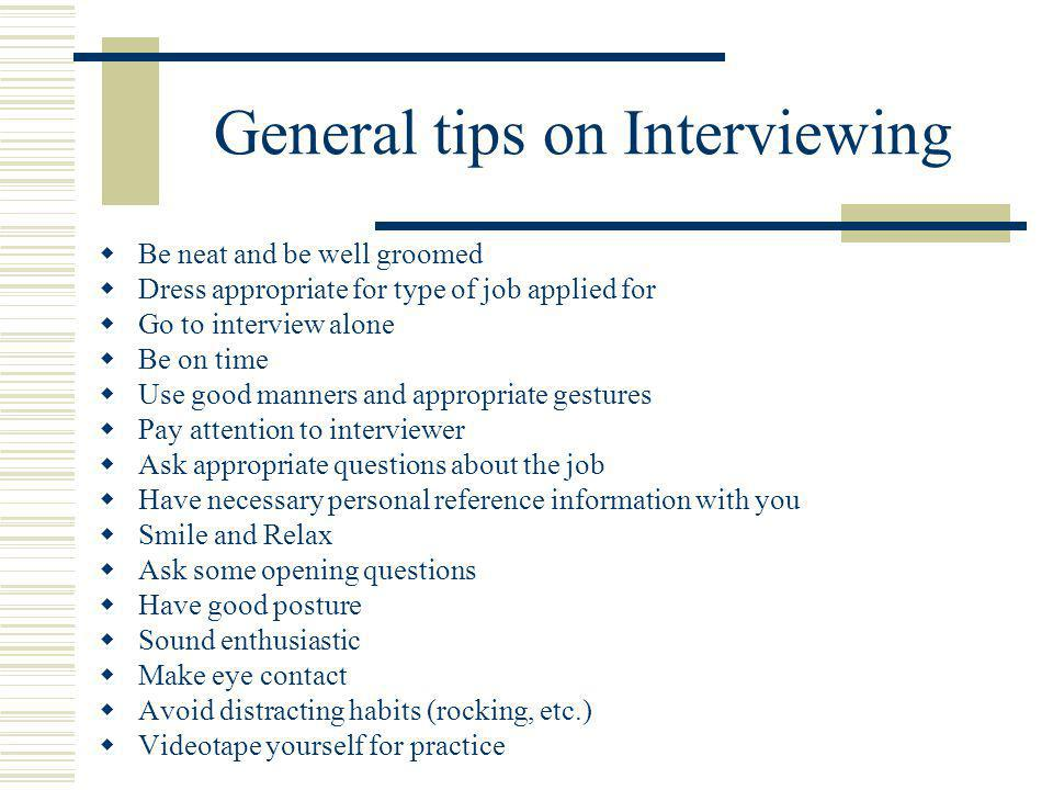 8 General Tips On Interviewing ...