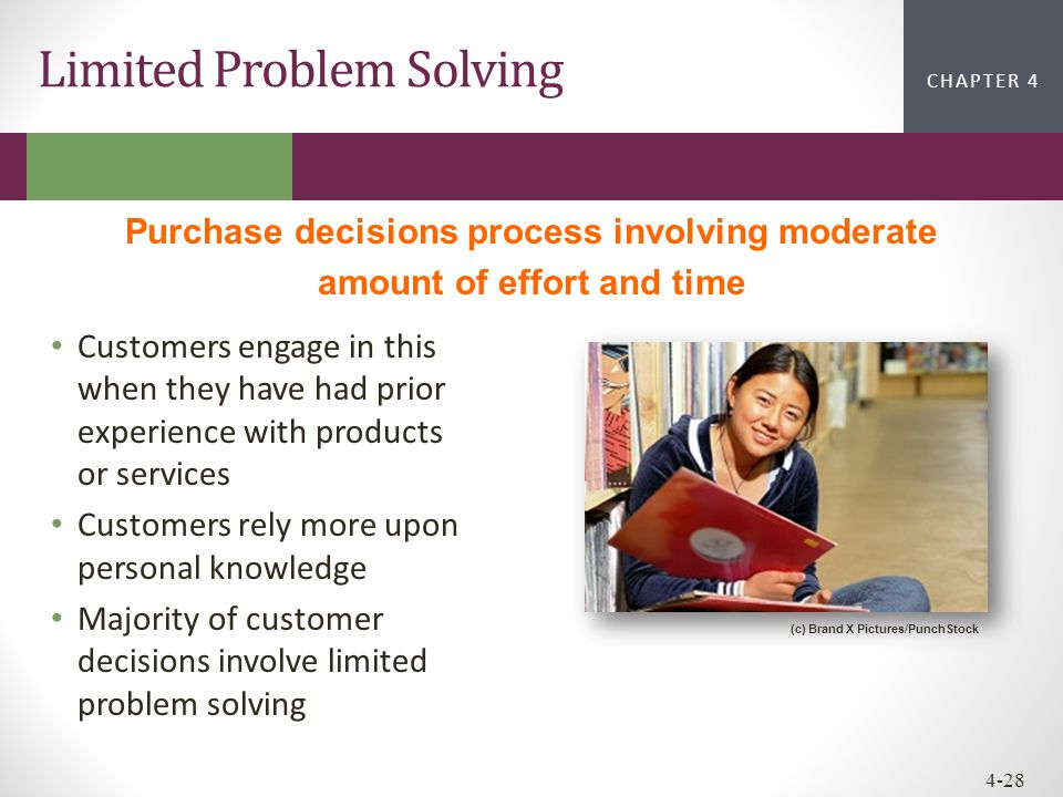 CHAPTER 2CHAPTER 1 CHAPTER 4 4-28 Customers engage in this when they have had prior experience with products or services Customers rely more upon pers