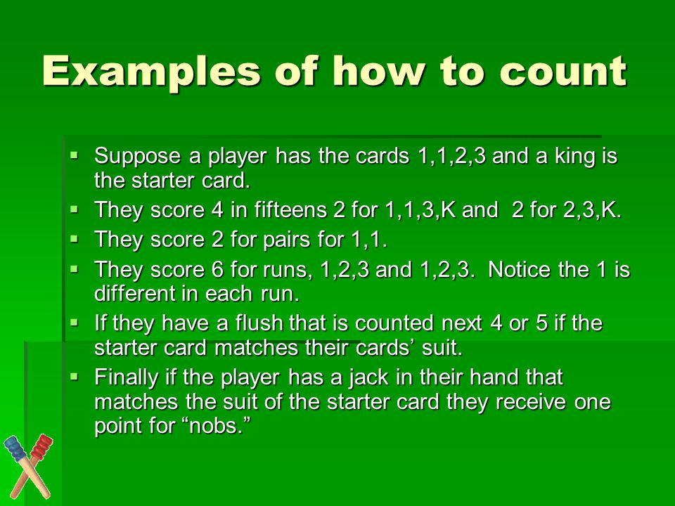 One more example Consider a hand of 3,4,7,8 and a 5 is the starter card.