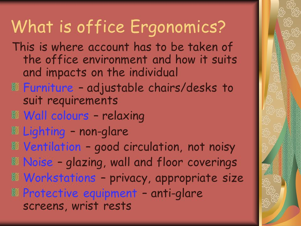 What is office Ergonomics.